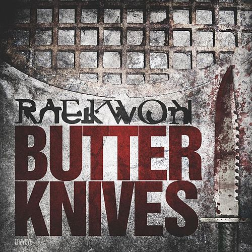 Play & Download Butter Knives by Raekwon | Napster