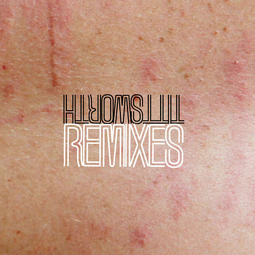 Play & Download Remixes by Tittsworth | Napster