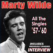 Play & Download All The Singles '57-'60 (With Interview) by Marty Wilde | Napster