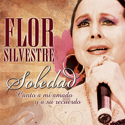 Play & Download Soledad by Flor Silvestre | Napster