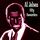 Play & Download Al Jolson Fifty Favourites by Al Jolson | Napster