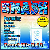Play & Download Smash French Hits Vol 3 by Various Artists | Napster