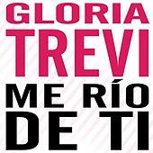 Play & Download Me Río De Ti by Gloria Trevi | Napster