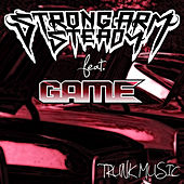 Play & Download Trunk Music by Strong Arm Steady | Napster