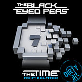 Play & Download The Time (Dirty Bit) (Re-Pixelated) by The Black Eyed Peas | Napster