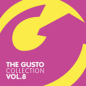 Play & Download The Gusto Collection 8 by Various Artists | Napster