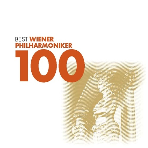 Play & Download 100 Best Wiener Philharmoniker (US Version) by Various Artists | Napster
