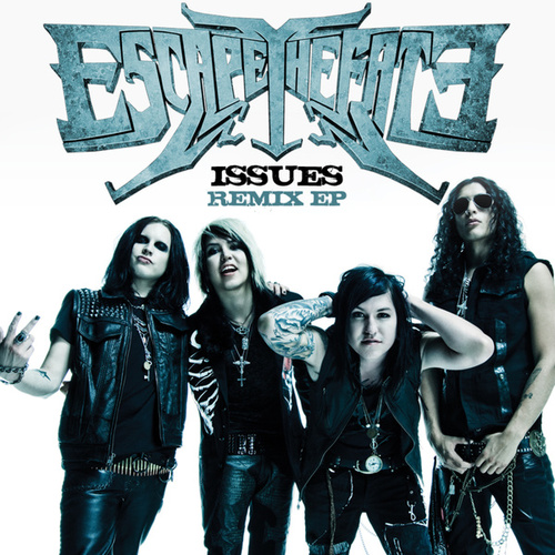 Play & Download Issues by Escape The Fate | Napster