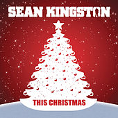 This Christmas by Sean Kingston