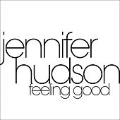 Play & Download Feeling Good by Jennifer Hudson | Napster