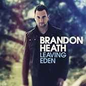 Leaving Eden by Brandon Heath