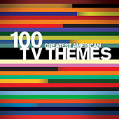 100 Greatest American TV Themes by Various Artists