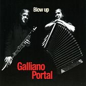 Play & Download Blow Up by Richard Galliano | Napster