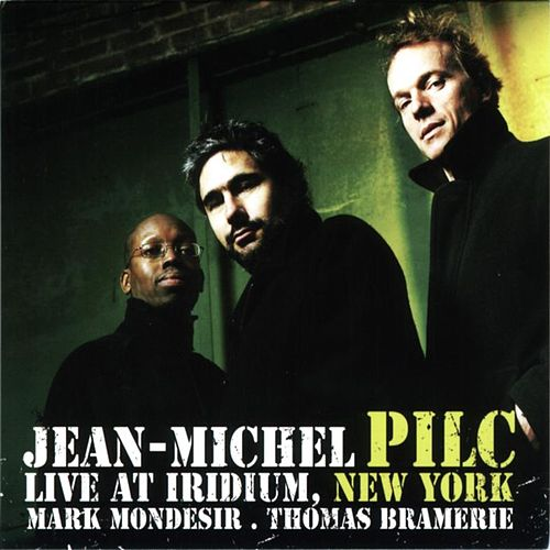 Play & Download Live at Iridium New York by Jean-Michel Pilc | Napster