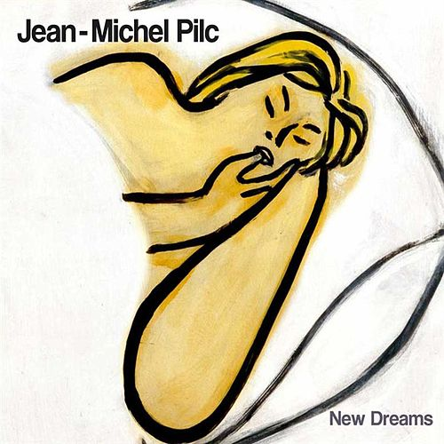Play & Download New Dreams by Jean-Michel Pilc | Napster