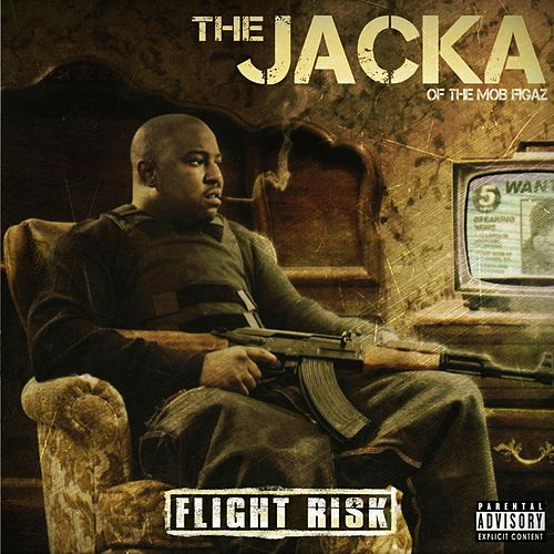 Play & Download Flight Risk by The Jacka | Napster