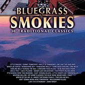 Bluegrass In The Smokies - 30 Traditional Classics by Various Artists