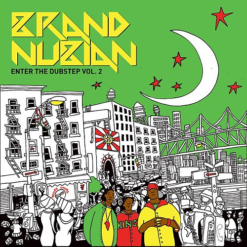 Play & Download Enter The Dubstep Vol. 2 by Brand Nubian | Napster