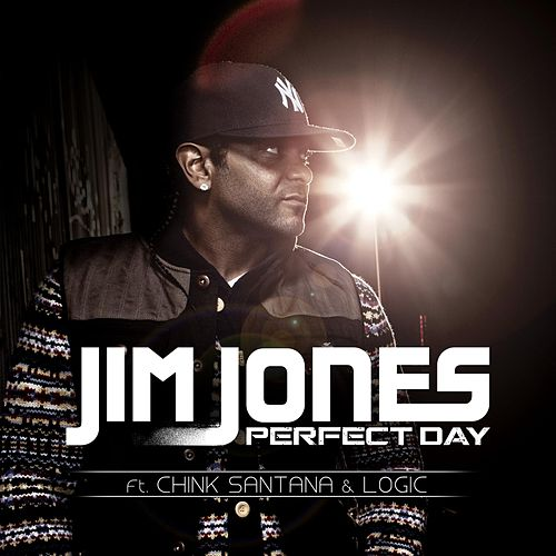 Play & Download Perfect Day Feat. Chink Santana & Logic by Jim Jones | Napster