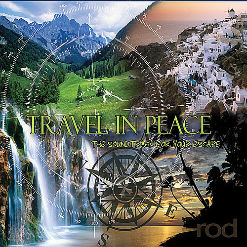 Play & Download Travel in Peace by Rod | Napster