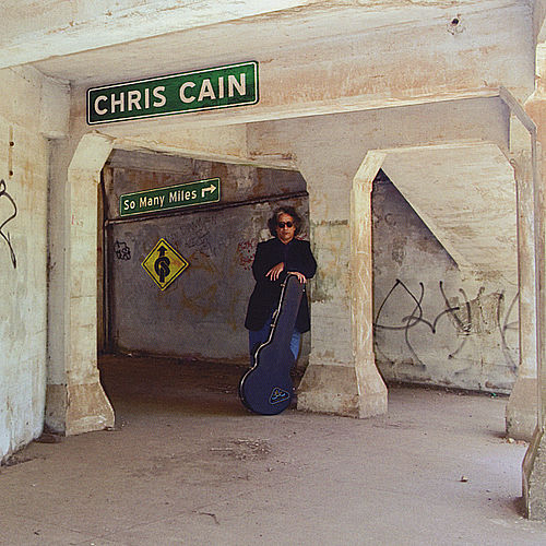 Play & Download So Many Miles by Chris Cain | Napster
