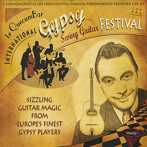 Play & Download Le QuecumBar International Gypsy Swing Guitar Festival by Stochelo Rosenberg | Napster