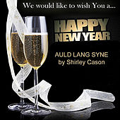 Auld Lang Syne - New Year Eve Song by Shirley Cason