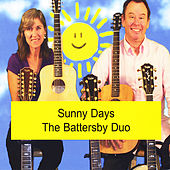 Play & Download Sunny Days by Battersby Duo | Napster