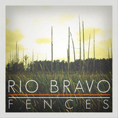 Play & Download Fences by Dueto Rio Bravo | Napster