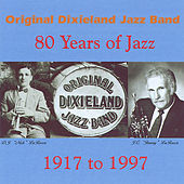Play & Download 80 Years of Jazz by Original Dixieland Jazz Band | Napster
