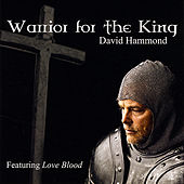 Warrior For the King by David Hammond