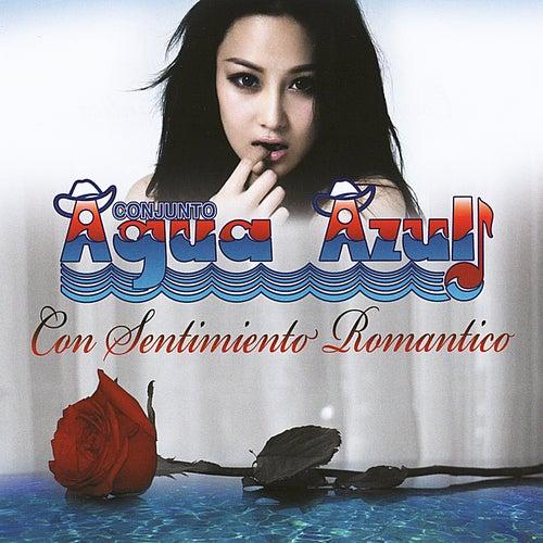 Play & Download Con Sentimiento Romantico by Conjunto Agua Azul (1) | Napster