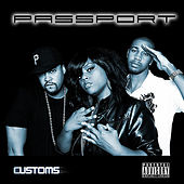 Play & Download Customs by Passport | Napster