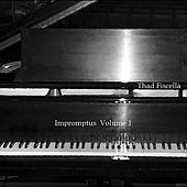 Play & Download Impromptus, Vol. 1 by Thad Fiscella | Napster