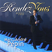Play & Download Rendez-vous by Marc-Andre Pepin | Napster