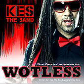 Play & Download Wotless by KES the Band | Napster