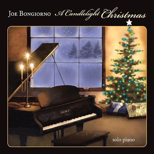 A Candlelight Christmas - Solo Piano by Joe Bongiorno