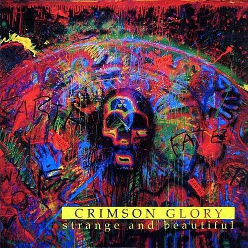 Strange and Beautiful by Crimson Glory