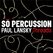 Play & Download Threads by Sō Percussion | Napster