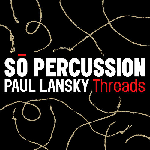 Threads by Sō Percussion