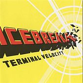 Play & Download Icebreaker: Terminal Velocity by Icebreaker | Napster