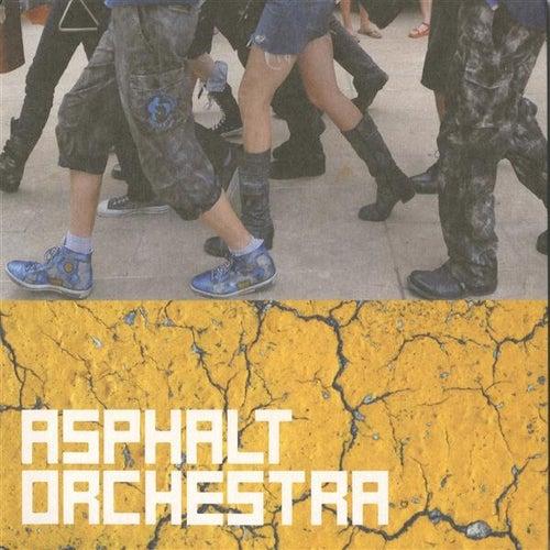 Play & Download Asphalt Orchestra by Asphalt Orchestra | Napster