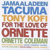 Play & Download For the Love of Ornette by Various Artists | Napster