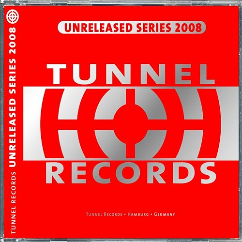 Play & Download Tunnel Unleleased 2008 (Web Edition) by Various Artists | Napster