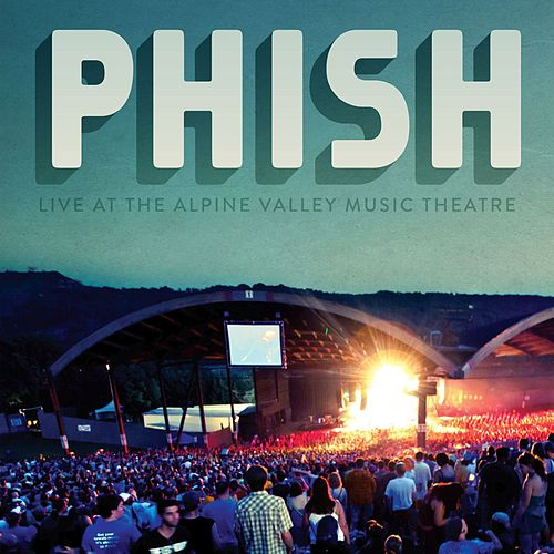 Play & Download Phish: Alpine Valley 2010 by Phish | Napster