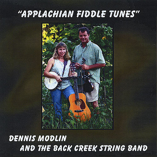 Appalachian Fiddle Tunes by Dennis Modlin and the Back Creek String Band