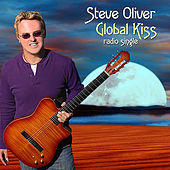 Play & Download Global Kiss (Radio Single) by Steve Oliver | Napster