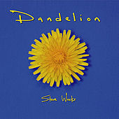 Play & Download Dandelion by Steve Weeks | Napster