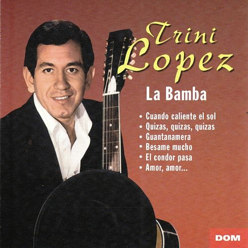 Play & Download La Bamba by Trini Lopez | Napster