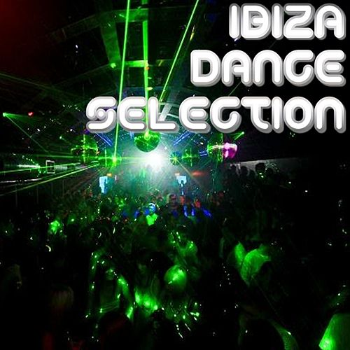 Ibiza Dance Selection 1 by Various Artists